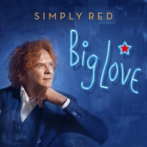 SIMPLY RED-BIG LOVE