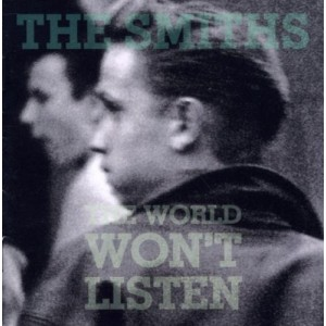 SMITHS-THE WORLD WON´T LISTEN