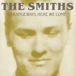 SMITHS-STRANGEWAYS, HERE WE COME