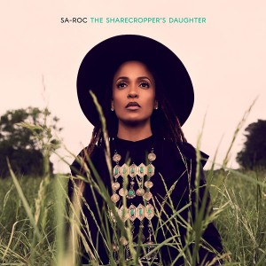 SA-ROC-THE SHARECROPPER´S DAUGHTER