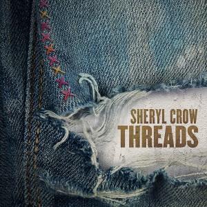 SHERYL CROW-THREADS