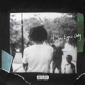 J COLE-4 YOUR EYEZ ONLY