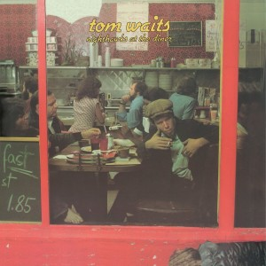 TOM WAITS-NIGHTHAWKS AT THE DINER (REMASTERED)