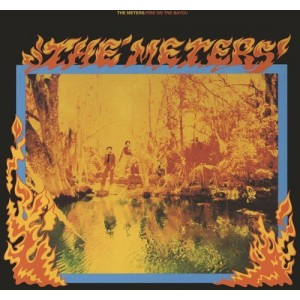 METERS-FIRE ON THE BAYOU (BONUS TRACKS)