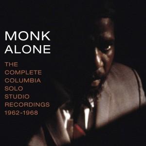 THELONIOUS MONK-MONK ALONE: COLUMBIA RECORDINGS (1962-1968)