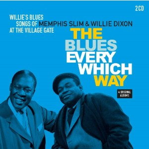 MEMPHIS SLIM & WLLIE DIX-BLUES EVERY WHICH WAY