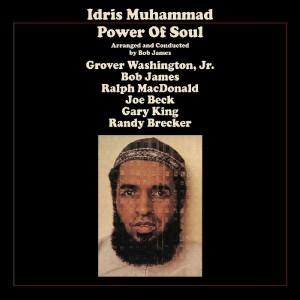 IDRIS MUHAMMAD-POWER OF SOUL