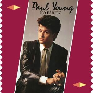 PAUL YOUNG-NO PARLEZ