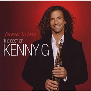 KENNY G-FOREVER IN LOVE: THE BEST OF KENNY G