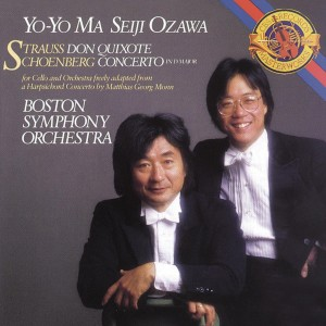 YO-YO MA-STRAUSS: DON QUIXOTE, OP. 35 & SCHOENBERG: CONCERTO IN D MAJOR FOR CELLO AND ORCHESTRA (ARR. FROM HARPSICHORD CONCERTO BY MATHIAS GEORG MONN)