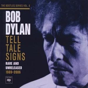 DYLAN BOB-TELL TALE SIGNS: THE BOOTLEG SERIES VOL. 8