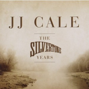 CALE JJ-THE SILVERTONE YEARS