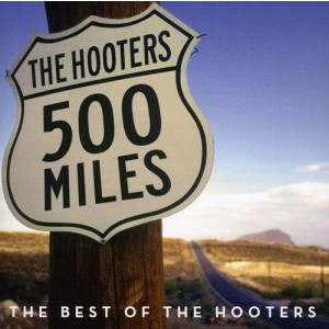 HOOTERS-500 MILES: BEST OF