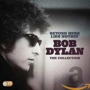BOB DYLAN-BEYOND HERE LIES NOTHIN´