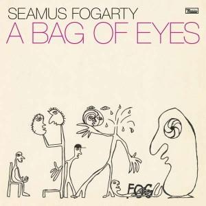 SEAMUS FOGARTY-A BAG OF EYES