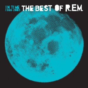 R.E.M.-IN TIME: THE BEST OF R.E.M. 1988-2003 (REMASTERED)