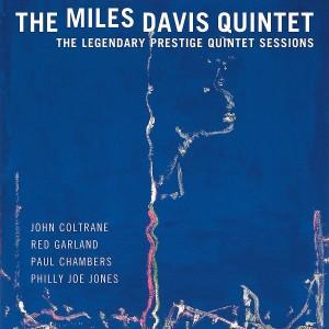 MILES DAVIS QUINTET-THE LEGENDARY PRESTIGE QUINTET SESSIONS