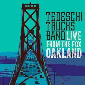 TEDESCHI TRUCKS BAND-LIVE FROM THE FOX OAKLAND DLX