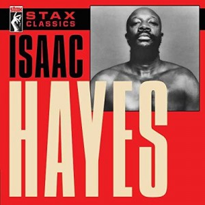 ISAAC HAYES-STAX CLASSICS