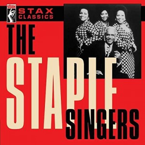STAPLE SINGERS-STAX CLASSICS