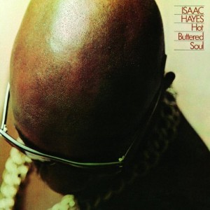 ISAAC HAYES-HOT BUTTERED SOUL