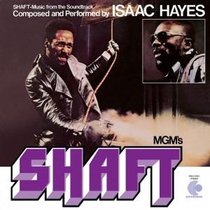 ISAAC HAYES-SHAFT