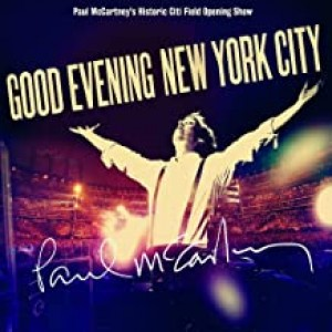 PAUL MCCARTNEY-GOOD EVENING NEW YORK CITY