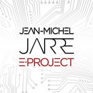 JEAN-MICHEL JARRE-ELECTRONICA 1: THE TIME MACHINE