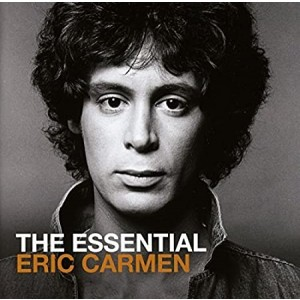 CARMEN ERIC-THE ESSENTIAL ERIC CARMEN