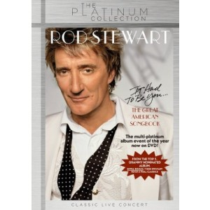 ROD STEWART-IT HAD TO BE YOU... THE GREAT AMERICAN SOGBOOK