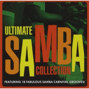 VARIOUS-ULTIMATE SAMBA COLLECTION - 1CD CAMDEN COMPILATION