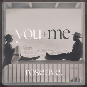 YOU+ME-ROSE AVE