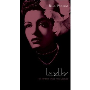 BILLIE HOLIDAY-LADY DAY: THE MASTER TAKES AND SINGLES