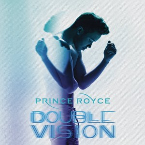 PRINCE ROYCE-DOUBLE VISION DLX
