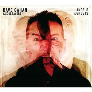 DAVE GAHAN & SOULSAVERS-ANGELS&GHOSTS