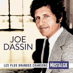 JOE DASSIN-LES PLUS GRAND CHANSONS NOSTALGIE