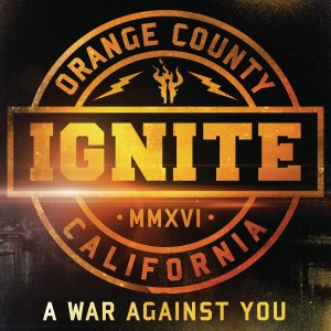 IGNITE-A WAR AGAINST YOU