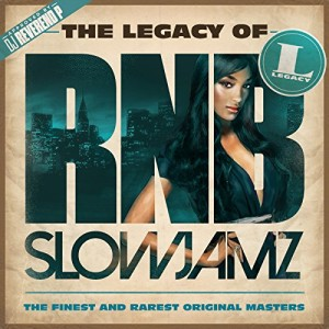 VARIOUS-THE LEGACY OF RN´B SLOW JAMZ