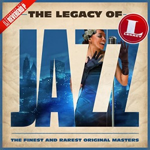 VARIOUS-THE LEGACY OF JAZZ