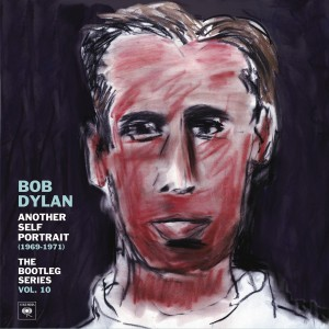 DYLAN BOB-ANOTHER SELF PORTRAIT (1969-1971): THE BOOTLEG SERIES, VOL. 10