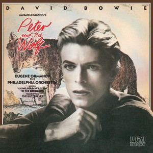 DAVID BOWIE-DAVID BOWIE NARRATES PROKOFIEV´S PETER AND THE WOLF & THE YOUNG PERSON´S GUIDE TO THE ORCHESTRA