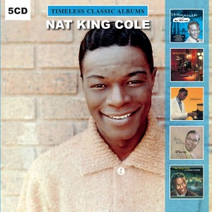 NAT KING COLE-TIMELESS CLASSIC ALBUMS