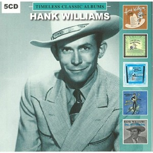 HANK WILLIAMS-TIMELESS CLASSIC ALBUMS