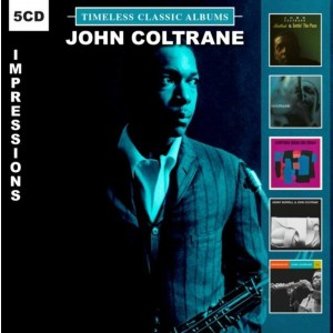 JOHN COLTRANE-TIMELESS CLASSIC ALBUMS-IMPRESSIONS