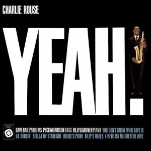 CHARLIE ROUSE-YEAH!