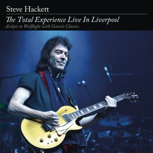 STEVE HACKETT-THE TOTAL EXPERIENCE LIVE IN LIVERPOOL