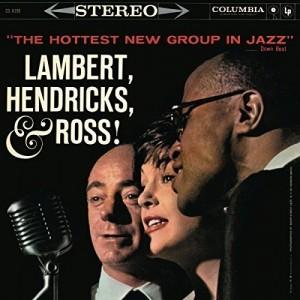 LAMBERT HENDRICKS & ROSS-THE HOTTEST NEW GROUP IN JAZZ
