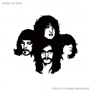 KINGS OF LEON-YOUTH AND YOUNG MANHOOD