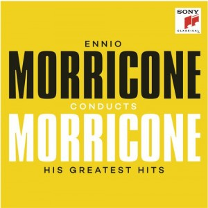 ENNIO MORRICONE-MORRICONE CONDUCTS MORRICONE: HIS GREATEST HITS