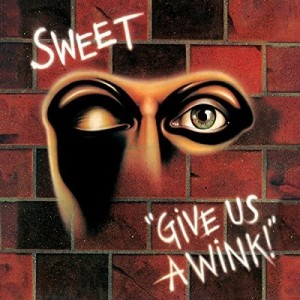 SWEET-GIVE US A WINK